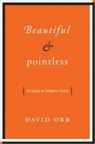 27233251-Beautiful_and_Pointless-_A_Guide_to_Modern_Poetry